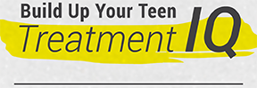 Build up your teen treatment IQ
