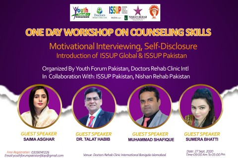 ''ONE DAY TRAINING WORKSHOP ON COUNSELLING SKILLS'' (MOTIVATIONAL  INTERVIEWING , SELf-DISCLOSURE) BY YOUTH FORUM PAKISTAN, DOCTORS REHAB CLINIC INTL. WITH COLLEBERATION ISSUP PAKISTAN AND NISHAN REHAB AT ISLAMABAD ON 27TH SEPTEMBER, 2020.