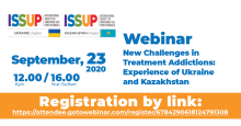 ISSUP Ukraine and ISSUP Kazakhstan: New Challenges in Treatment Addictions