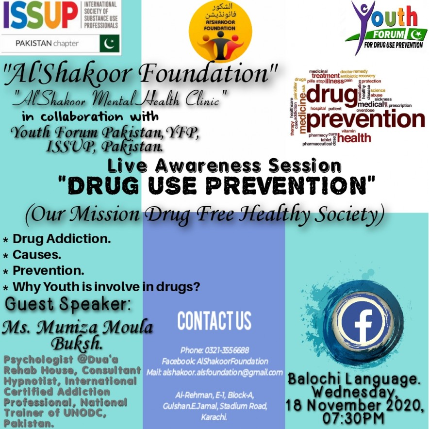 "Live Awareness Session on "" Drug Use Prevention"" Via Facebook By Al-Shakoor Foundation, Youth Forum Pakistan (For Drug Use Prevention) and ISSUP Pakistan Chapter."